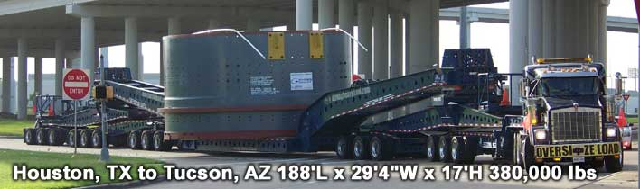 "Houston, TX to Tucson, AZ 188'L x 29'4""W x 17'H 380,000 lbs"